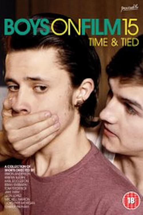 Boys on Film 15: Time & Tied