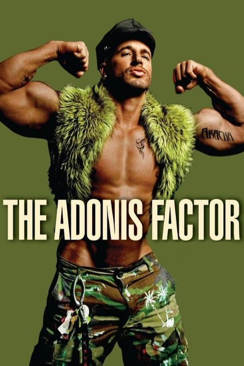 Adonis Factor, The