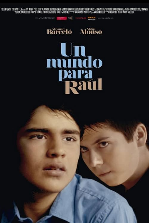 World for Raúl, A