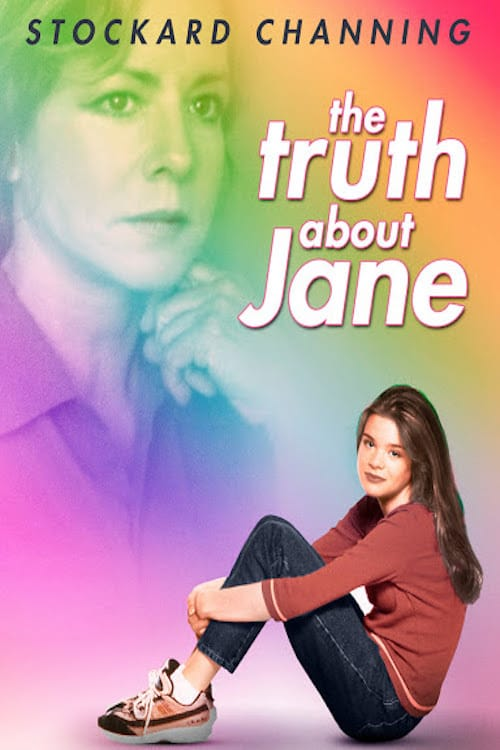 Truth About Jane, The